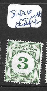 MALAYA MPU (PP1001B) POSTAGE DUE 3C  SG D16    MNH