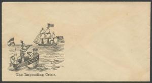 THE IMPENDING CRISIS UNION PATRIOTIC CIVIL WAR COVER UNUSED BT7094