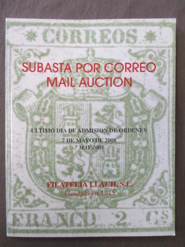 May 7, 2008 Subasta Philatelic Mail Auction Catalog - Very Nice -See Scans (M43)