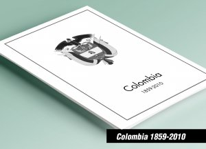 PRINTED COLOMBIA 1859-2010 STAMP ALBUM PAGES (318 pages)