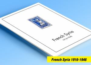COLOR PRINTED FRENCH SYRIA 1916-1946 STAMP ALBUM PAGES (56 illustrated pages)
