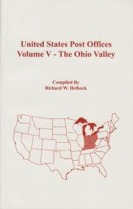 US Post Offices Volume V - The Ohio Valley, by Richard Helbock, New