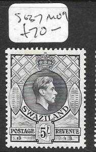 SWAZILAND (P1109B) KGVI 5/-  SG 37  MOG