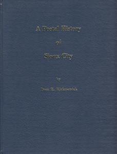 A Postal History of Sioux City, by Inez E. Kirkpatrick. Used.