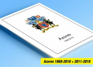 COLOR PRINTED AZORES 1868-2010 + 2011-2018 STAMP ALBUM PAGES (114 illust. pages)