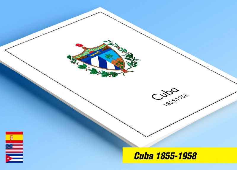 COLOR PRINTED 1CUBA 1855-1958 STAMP ALBUM PAGES (83 illustrated pages)