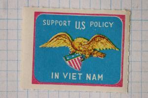 Support US war policy in Vietnam Political Patriotic poster stamp Golden eagle