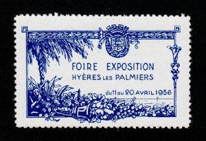 REKLAMEMARKE POSTER STAMP FOIRE EXPOSITION HYÈRES LES PALMIERS 1936 MNG