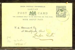 LABUAN (P1106B) 1894 QV REPLY PSC 3C 1/2  SENT TO LONDON WITH MSG  RARE