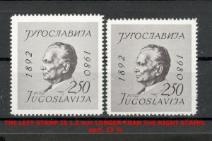 YUGOSLAVIA- MNH TWO STAMPS , perf 13 ¼ - SIZE ERROR - LOOK SCAN-TITO- RARE -1980