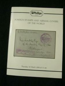 PHILLIPS AUCTION CATALOGUE 1994 FOREIGN STAMPS & AIRMAIL COVERS OF THE WORLD