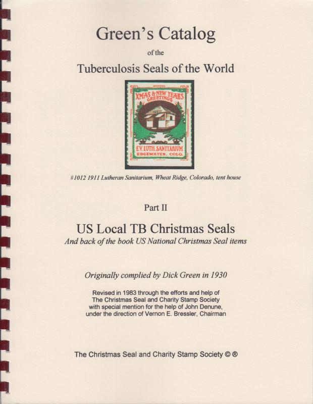 Green's Catalog of Tuberculosis Seals of the World Part II: US Local Seals