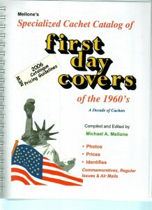 Mellone Specialized Cachet Catalog of First Day Covers of the 1960s Includes C76