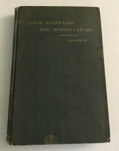 1912 Ridgway Color Standards and Nomenclature book with color plates [RF.85]