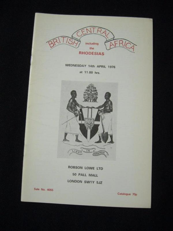 ROBSON LOWE AUCTION CATALOGUE 1976 BRITISH CENTRAL AFRICA with RHODESIAS