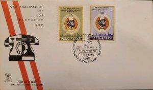O) 1970 PERU, TELEPHONE NATIONALIZATION OF THE PERUVIAN TELEPHONE SYSTEM, FDC XF