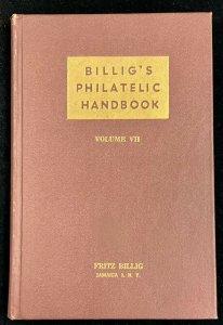 Billig's Philatelic Handbook  Volume VII First Edition 1948