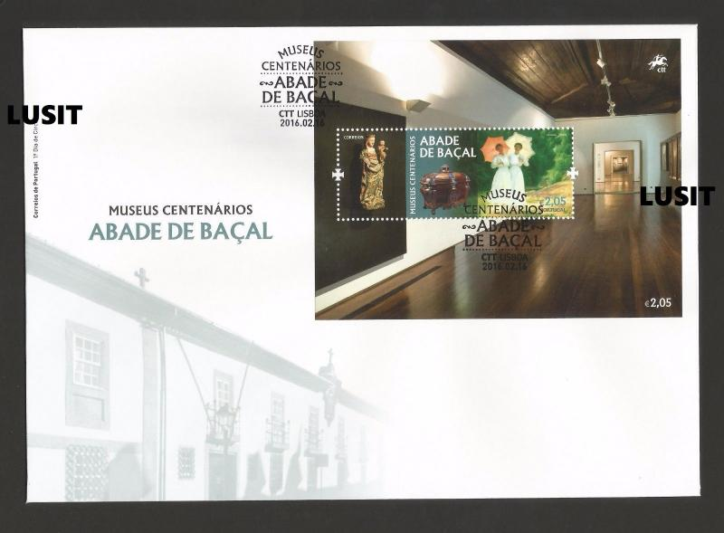 PORTUGAL 2016 FDC  cover MUSEUM AbadeBaçal BRAGANÇA art archaeology history z1