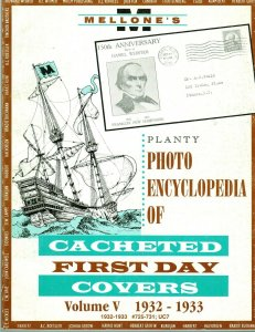 Mellone Planty Photo Encyclopedia First Day Covers 1932 Volume V Bound