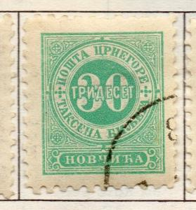 Montenegro 1902-07 P. Due Issue Fine Used 30h. 182190