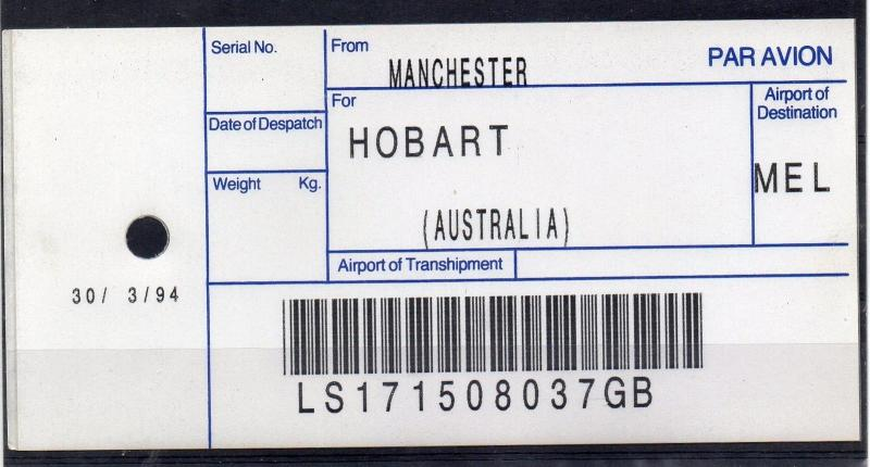 GB = (1994) ROYAL MAIL `Bag Tag` MANCHESTER to HOBART. Unusual. (01.16)