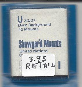 SHOWGARD MOUNT U, 33 MM X 27 MM, NEW & UNOPENED, RETAIL $3.50