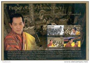 RO) 2011 BHUTAN ASIA KING JIGME SINGYE WANGCHUCK, FATHER OFOURDEMOCRACY