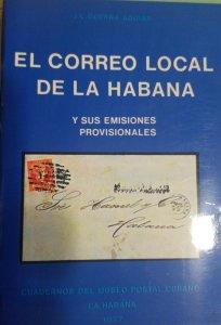 O) 1977 CUBA. CARIBBEAN, BOOK, THE LOCAL MAIL OF HAVANAAND ITS PROVISIONAL