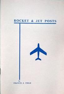 Rocket and Jet Posts Field Airmail Flight Covers Handbook Covers Postal History