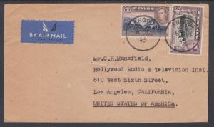 Ceylon Sc 283, 287 on 1949 Air Mail Cover to Los Angeles, California
