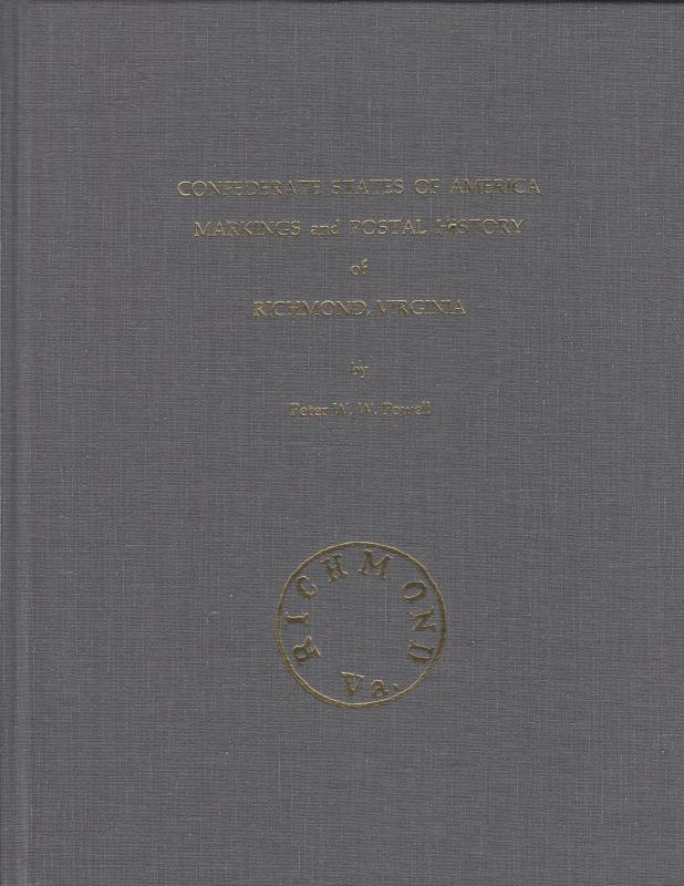 Confederate States of America Markings & Postal History of Richmond, VA, NEW