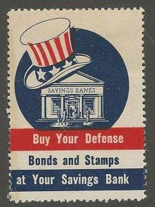 U.S. Patriotic, Buy Defense Bonds and Stamps, Poster Stamp / Cinderella Label