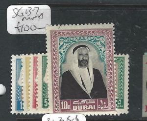 DUBAI   (PP1505B)  WDEFINITIVE HIGH VALUES SG 13-7   MNH