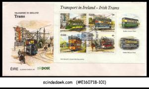 IRELAND - 1987 TRANSPORT IN IRELAND - IRISH TRAMS M/S - FDC