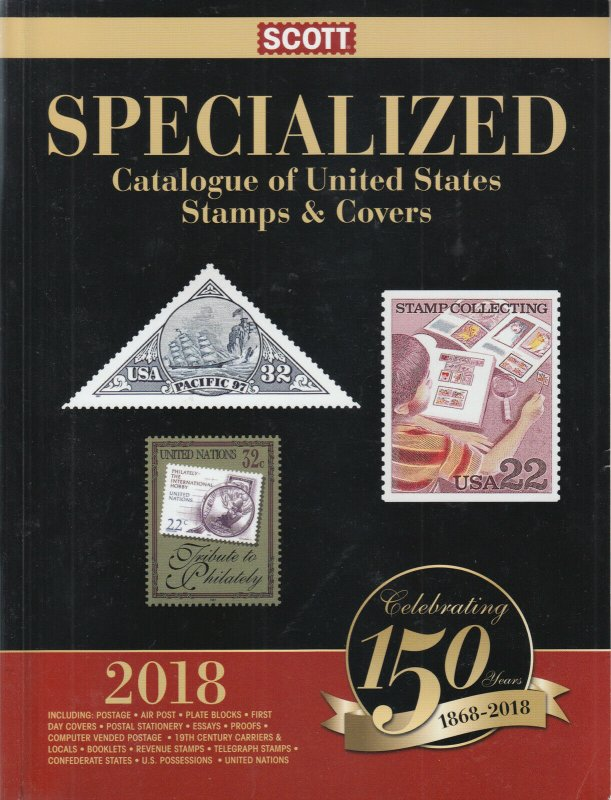 Scott 2018 US Specialized Catalogue of Stamps & Covers, gently used.