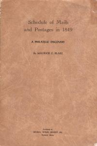 Schedule of Mails and Postages in 1849, by Blake.  2;0