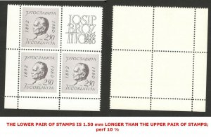YUGOSLAVIA- MNH BLOCK OF 4 STAMPS , perf 10 ½ - SIZE ERROR - LOOK SCAN-TITO-1980