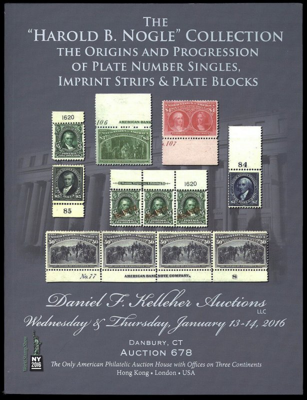 Kelleher catalog: Sale 678 The Harold B. Nogle Collection of plate numbers, etc.