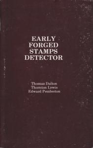 Early Forged Stamps Detector, by Dalton, Lewis & Pemberton. NEW