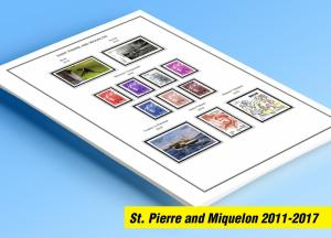 COLOR PRINTED ST. PIERRE AND MIQUELON 2011-2017 STAMP ALBUM PAGES (29 ill pages)