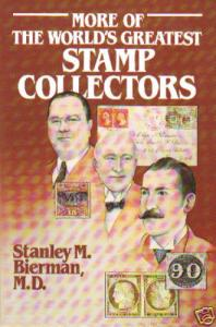 More of the World's Greatest Stamp Collectors, paperback