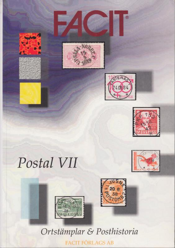 Facit Postal VII. Postal History, Locals & Cancels of Sweden catalogue, NEW