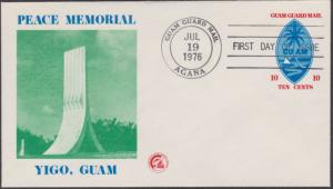 Guam Guard Local Post FDC Peace Memorial Jul 19 1976
