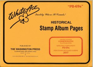 WHITE ACE 2017 US Commemorative Plate Blocks Album Simplified Supplement PB-69s