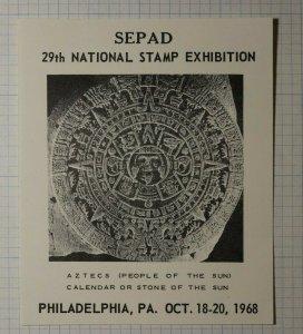 SEPAD Natl Stamp Expo Philadelphia PA Aztecs 1968 Philatelic Souvenir Ad Label