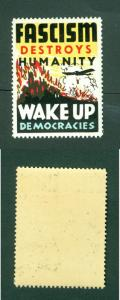 USA. Patriotic WWII Poster Stamp MNH. Fascism Destroys Humanity.