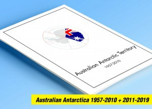 COLOR PRINTED AUSTRALIAN ANTARCTIC 1957-2019 STAMP ALBUM PAGES (42 illus. pages)