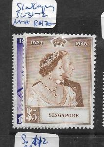 SINGAPORE (P0907B) KGVI SILVER WEDDING SG 31-2   MNH