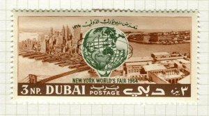 DUBAI; 1964 early NY World Trade Fair issue Mint hinged 3np. value