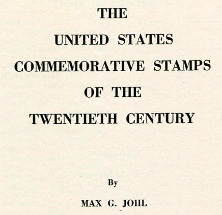 Book - US Commemorative Stamps by Johl, 2 vols, 750 pp., HB
